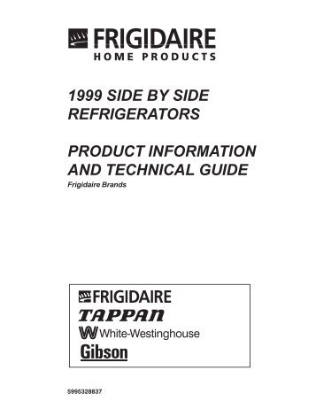 1999 side by side refrigerators product information and technical guide