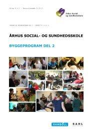 Udkast til byggeprogram - del 2 - Ã…rhus Social- og Sundhedsskole