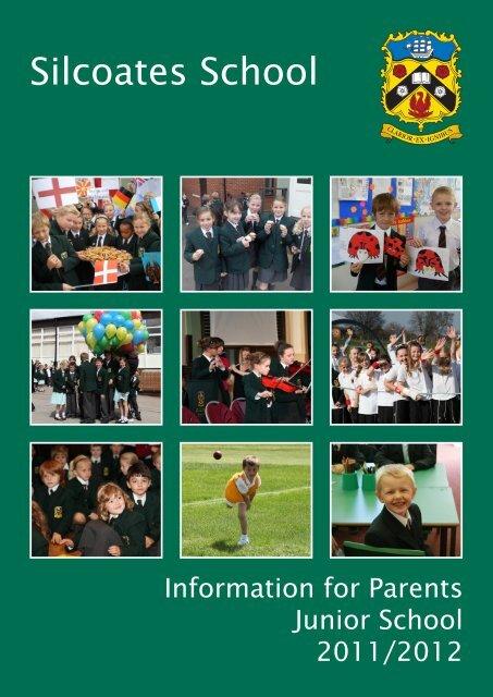 Information for Parents Junior School 2011/2012 - Silcoates School