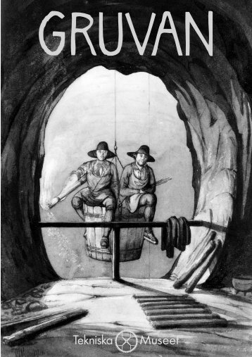 Gruvan (lärarhandledning) - Tekniska museet