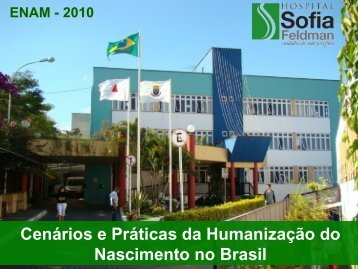 Humanização no Sofia Feldman IVO LOPES - IBFAN Brasil