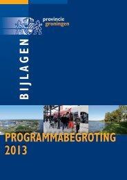 Bijlagen programmabegroting 2013 - Provincie Groningen