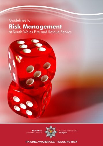 Risk Management Guidelines - South Wales Fire and Rescue Service