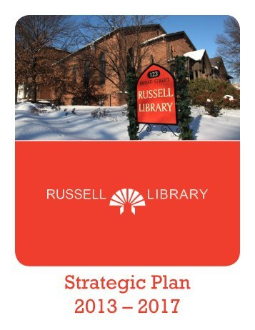 Strategic Plan 2013 – 2017 - Russell Library