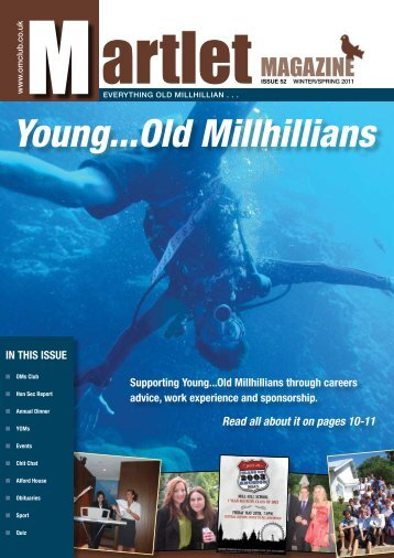 Issue 52 – Winter/spring 2011 - Old Millhillians Club
