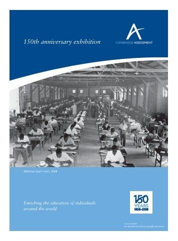 150th Anniversary Exhibition - Cambridge Assessment