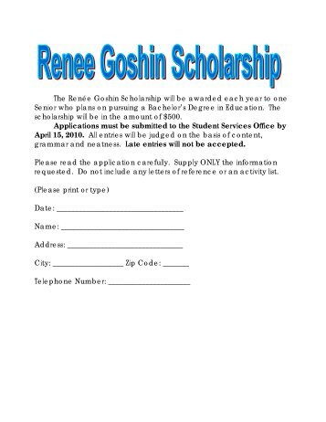 The Renée Goshin Scholarship will be awarded each year to one ...