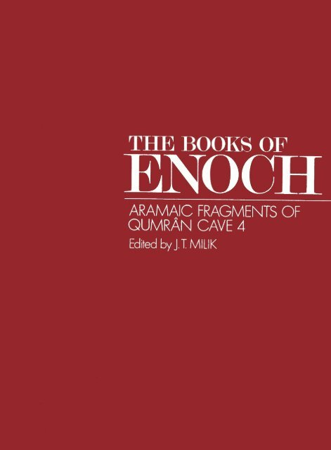 The Books Of Enoch Aramaic Fragments Of Qumran Cave 4