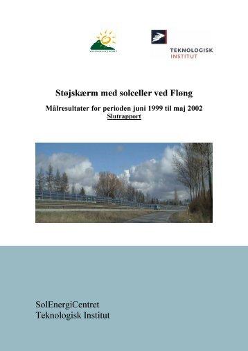 Støjskærm med solceller ved Fløng SolEnergiCentret Teknologisk ...