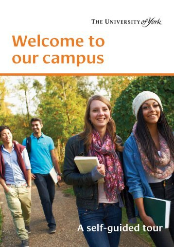 Welcome to our campus - University of York