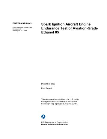 Spark Ignition Aircraft Engine Endurance Test of Aviation ... - FAA