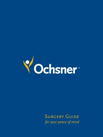 9 x 12 Surgery Patient Guide - Ochsner.org