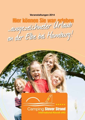 Camping Stover Strand…ausgezeichneter Urlaub an der Elbe bei Hamburg!