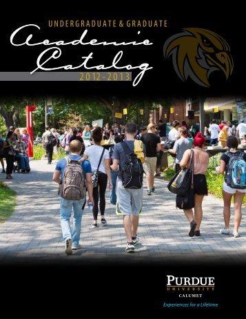 Purdue University Calumet 2012 - 2013 Academic Catalog