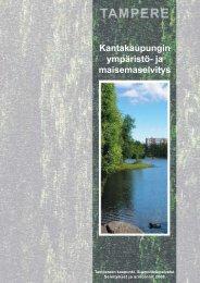 Kantakaupungin ympäristö- ja maisemaselvitys - Tampereen kaupunki