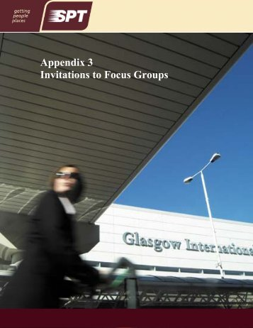 Appendix 3 Invitations to Focus Groups - Transport Scotland