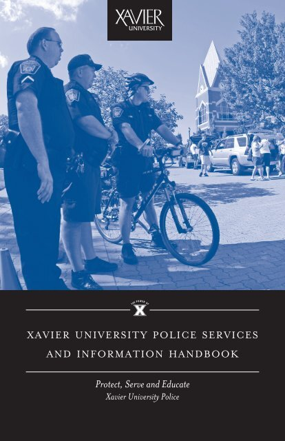 Protect, Serve and Educate - Xavier University
