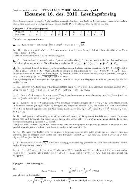 Eksamen 16. des. 2010. Løsningsforslag