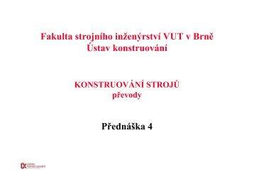 Přednáška 4 Fakulta strojního inženýrství VUT v Brně Ústav ...