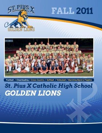 golden lions / fall 2011 - St. Pius X Catholic High School