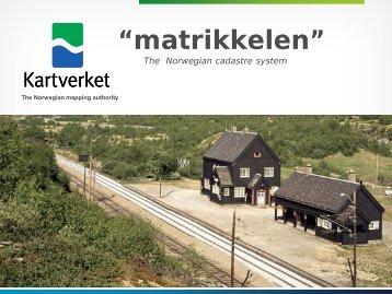 The Norwegian cadastre system - Kartverket