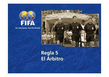Regla 5 El Árbitro - FIFA.com