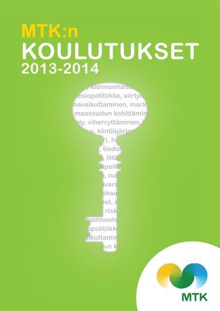 MTK:n koulutuskatalogi 2013-2014 [pdf, 4,1 mt]