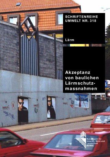 Akzeptanz von baulichen Lärmschutzmassnahmen - BAFU - admin.ch