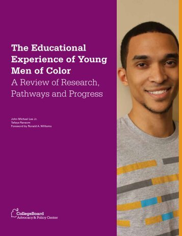 The Educational Experience of Young Men of Color - College Board ...