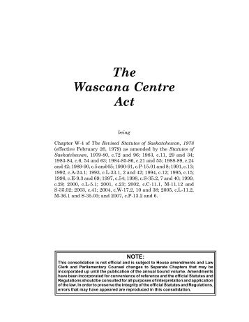 The WCA Act can be found here - Wascana Centre