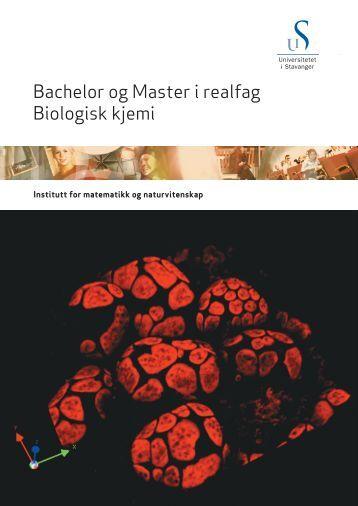 Bachelor og Master i realfag Biologisk kjemi - Universitetet i Stavanger