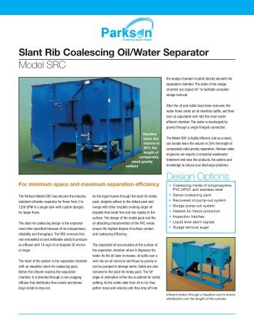 Slant Rib Coalescing Oil/Water Separator Model SRC Design Options