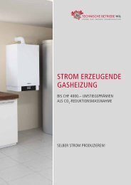 Strom erzeugende gaSHeizung - Technische Betriebe Wil