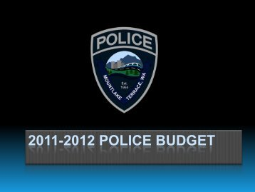 2011-2012 POLICE BUDGET - City of Mountlake Terrace
