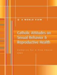 Catholic Attitudes on Sexual Behavior & Reproductive Health ...