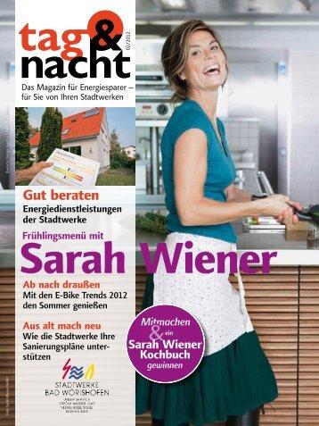 """""""tag & nacht"""", Ausgabe 2/2012 - Stadtwerke Bad Wörishofen"""