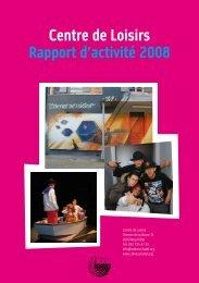 Centre de Loisirs Rapport d'activité 2008