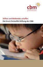Die Ernst-Christoffel-Stiftung der CBM Stiften und Bleibendes schaffen