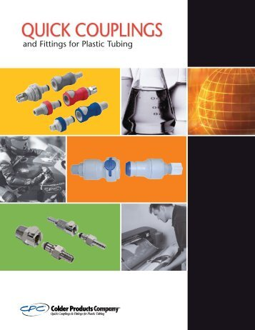 and Fittings for Plastic Tubing - Colder Products Company