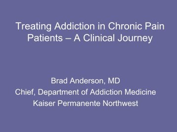 Treating Addiction in Chronic Pain Patients – A Clinical Journey