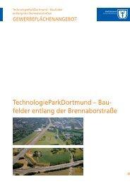TechnologieParkDortmund – Bau- felder entlang der Brennaborstraße