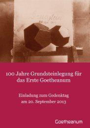 100 Jahre Grundsteinlegung für das Erste Goetheanum