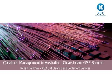 Collateral Management in Australia – Clearstream GSF Summit