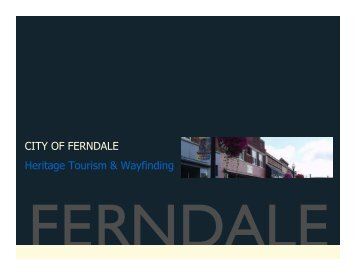CITY OF FERNDALE Heritage Tourism ... - The Lakota Group
