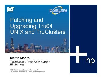 Patching and Upgrading Tru64 UNIX and TruClusters - OpenMPE