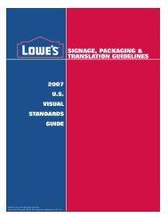 SIGNAGE, PACKAGING & TRANSLATION GUIDELINES - LowesLink