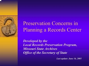 Preservation Concerns In Planning A Records ... - Secretary of State