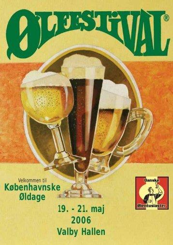 Københavnske Øldage 19. - 21. maj 2006 Valby Hallen ® - Danske ...