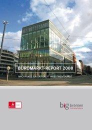 BÜROMARKT-REPORT 2008 - Überseestadt Bremen
