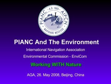 EnviCom presentation 'Working with Nature' from AGA '08 - pianc